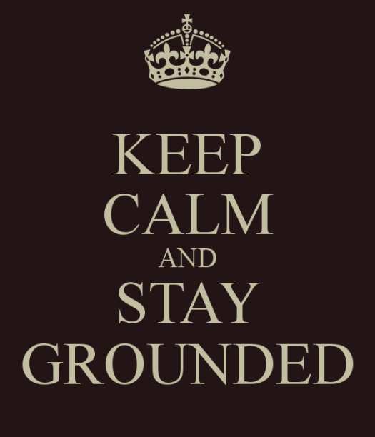 keep-calm-and-stay-grounded-5