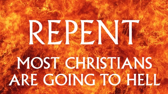 Repent or go to hell